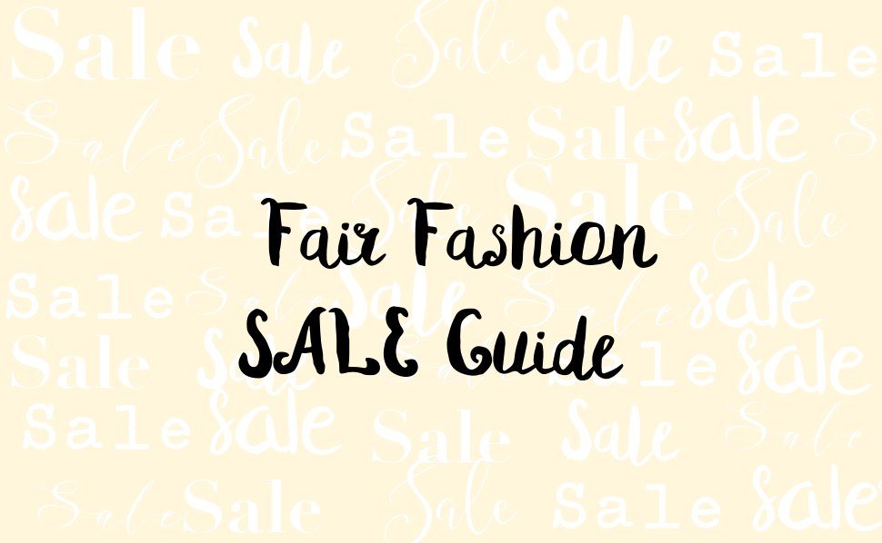 fair fashion sale guide- vanillaholica