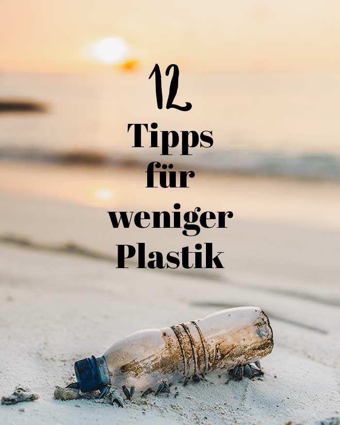 Weniger Plastik im Alltag // 10 Alternative Produkte für Less Waste